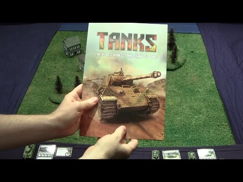 Battle Report and Tutorial - Tanks The World War II Tank Skirmish Game
