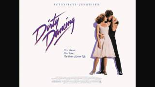 Dirty Dancing Soundtrack - I've Had The Time Of My Life