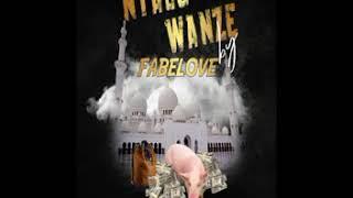 NTACO WANZE By FABELOVE