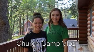 Church Camp Vlog 2016