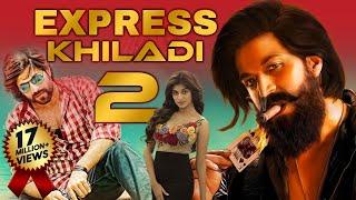 "Yash Ki Superhit Romantic Hindi Dubbed Movie ""EXPRESS KHILADI 2"" | South Movie | Hindi Dubbed Movies"