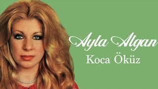 Ayla Algan / Koca Öküz