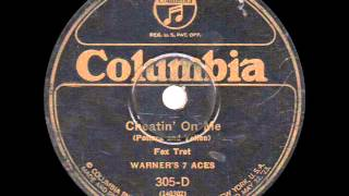 Warner's 7 Aces - Cheatin' On Me - 1925