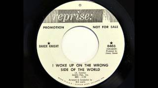 Baker Knight - I Woke Up On The Wrong Side Of The World (Reprise 0403) [1965]