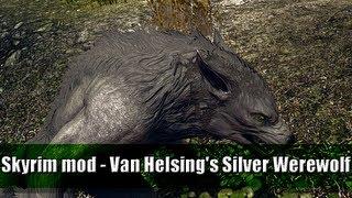 The Elder Scrolls V Skyrim - [MOD] - Van Helsing's Silver Werewolf