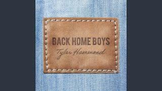Tyler Hammond Back Home Boys