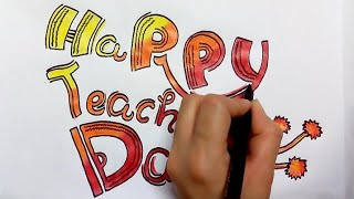 how to write happy teacher's day for greeting card making
