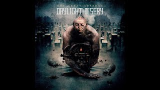Daylight Misery - The Great Absenc (דת'  מלודי)