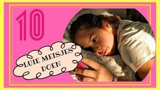 10 Dingen Die Luie Meisjes Doen | Emma Keuven