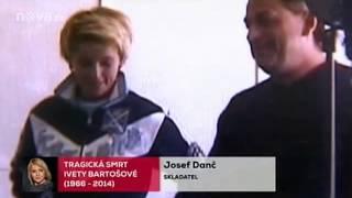 Iveta Bartošová a Josef Danč (nevydané písničky)