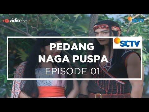 Download Pedang Naga Puspa - Episode 01 HD Mp4 3GP Video and MP3