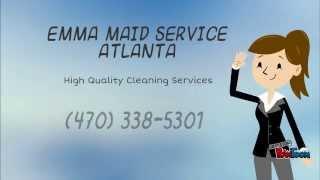 Emma Maid Service Atlanta (470) 338-5301
