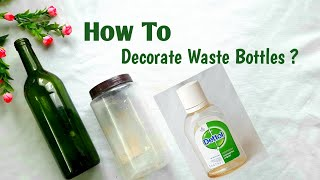 How To Decorate Waste Bottles L Glass Bottle Decoration Ideas L Altered Bottle Art