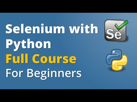 Selenium with Python Full Course For Beginners