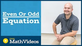 Master How to determine if a function is even or odd algebraically