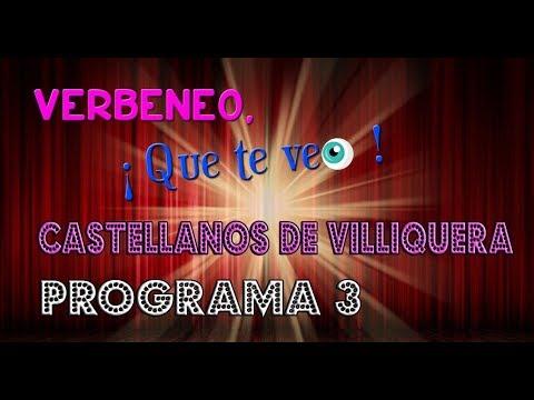 'Verbeneo, ¡ Que te veo !' | Programa 3 | Castellanos de Villiquera (Salamanca).