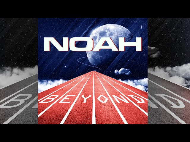 Noah - Beyond [Official]