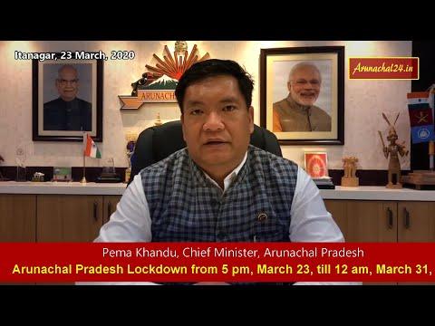 CM Pema Khandu Address to the people of Arunachal Pradesh on Coronavirus