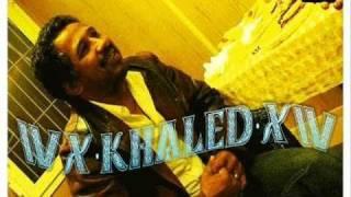 تحميل اغاني cheb khaled yarayi ya rayi.wmv MP3