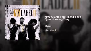 New Atlanta Feat. Rich Homie Quan & Young Thug