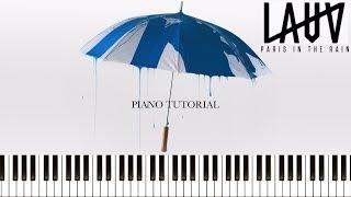 Lauv   Paris In The Rain (Piano Tutorial & Sheets)