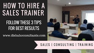 How to hire a Sales Trainer | 3 Tips to organize most effective Sales Training