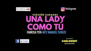 Una Lady Como Tu   MTZ Manuel Turizo   (Karaoke)
