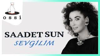 Saadet Sun / Sevgilim