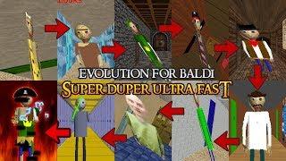 NEW Evolution For Baldi In Baldi's Basics (SUPER DUPER ULTRA FAST!)