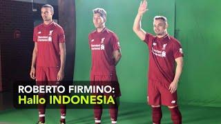 ASSALAMU'ALAIKUM INDONESIA : LIVERPOOL FC Menyapa INDONESIA (Firmino, Shaqiri & Joel Matip)