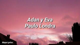 Paulo Londra   Adan Y Eva (LYRICS)