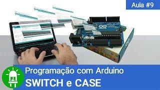 Download Youtube: Programação com Arduino - Aula 09 - SWITCH e CASE