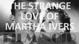 The Strange Love Of Martha Ivers 1946 English Subs Full Movie Film Noir