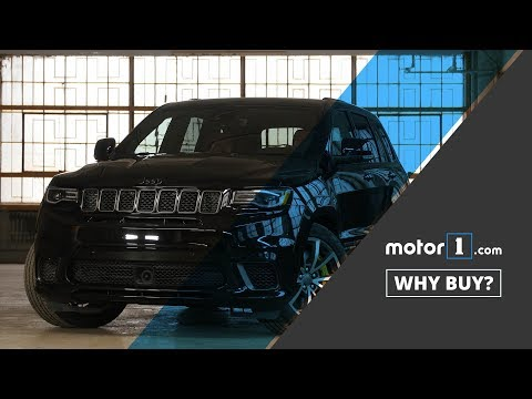 Why Buy? | 2018 Jeep Grand Cherokee Trackhawk Review