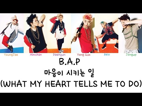 B.A.P - 마음이 시키는 일 (What My Heart Tells Me To Do) (Color coded lyrics Han|Rom|Eng)