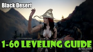 [Black Desert] Level 1-60 Leveling Guide   New Character / Alt Most Efficient and Fastest Leveling