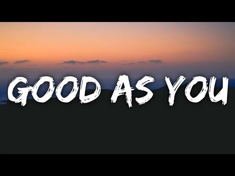 Kane Brown - Good As You (Lyrics)