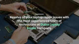 What are the Issues Generally People Experience with Laptops in Dubai?