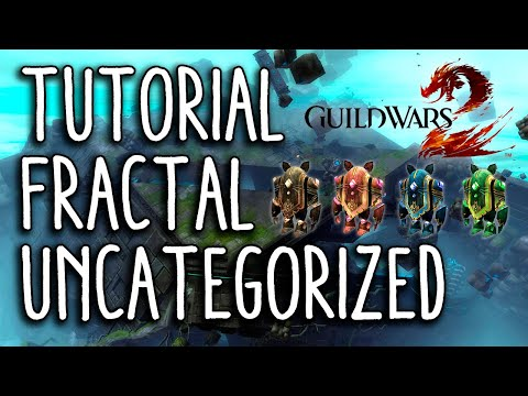 , title : 'Guild Wars 2 Guia - Fractal Uncategorized Tutorial'