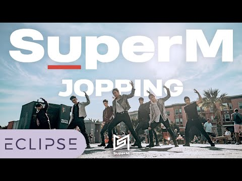 [KPOP IN PUBLIC] SuperM (슈퍼엠) - Jopping Dance Cover [ECLIPSE]