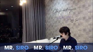 Chỉ Có Một Người Để Yêu Trên Thế Gian (Piano Version) - Mr. Siro