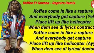 Koffee Ft. Govana   Rapture Remix (Lyrics)