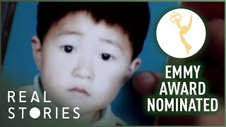 China's Stolen Children (EMMY NOMINATED DOCUMENTARY) - Real Stories