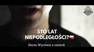 HERES / WZN - STO LAT NIEPODLEGŁOŚCI????????? [Official video] #idęzaNim