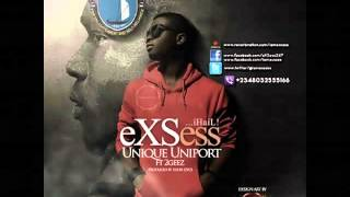 eXSess -- Unique Uniport ft. 2Geez (Prod. Eddie Izycs)