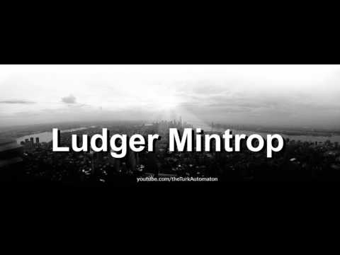 How to pronounce Ludger Mintrop in German
