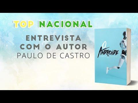 #TopNacional: Entrevista com o autor Paulo de Castro