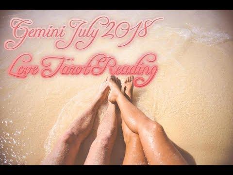 Gemini July 2018 Love Tarot Reading