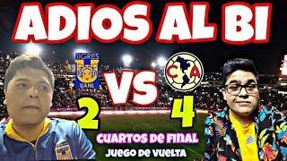 4TOS DE FINAL VUELTA/TIGRES 2(4)- (5)4 AMÉRICA/LIGA MX/ADIOS AL BICAMPEONATO/ESTADIO UNIVERSITARIO/