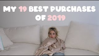 My 19 Best Purchases Of 2019!!!!!!